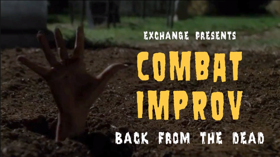 Combat Improv: Back From the Dead
