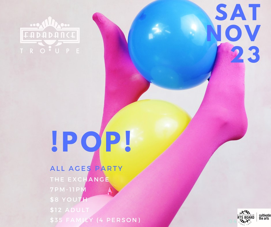 POP! FadaDance Troupe Presents: Our 7th annual all ages dance