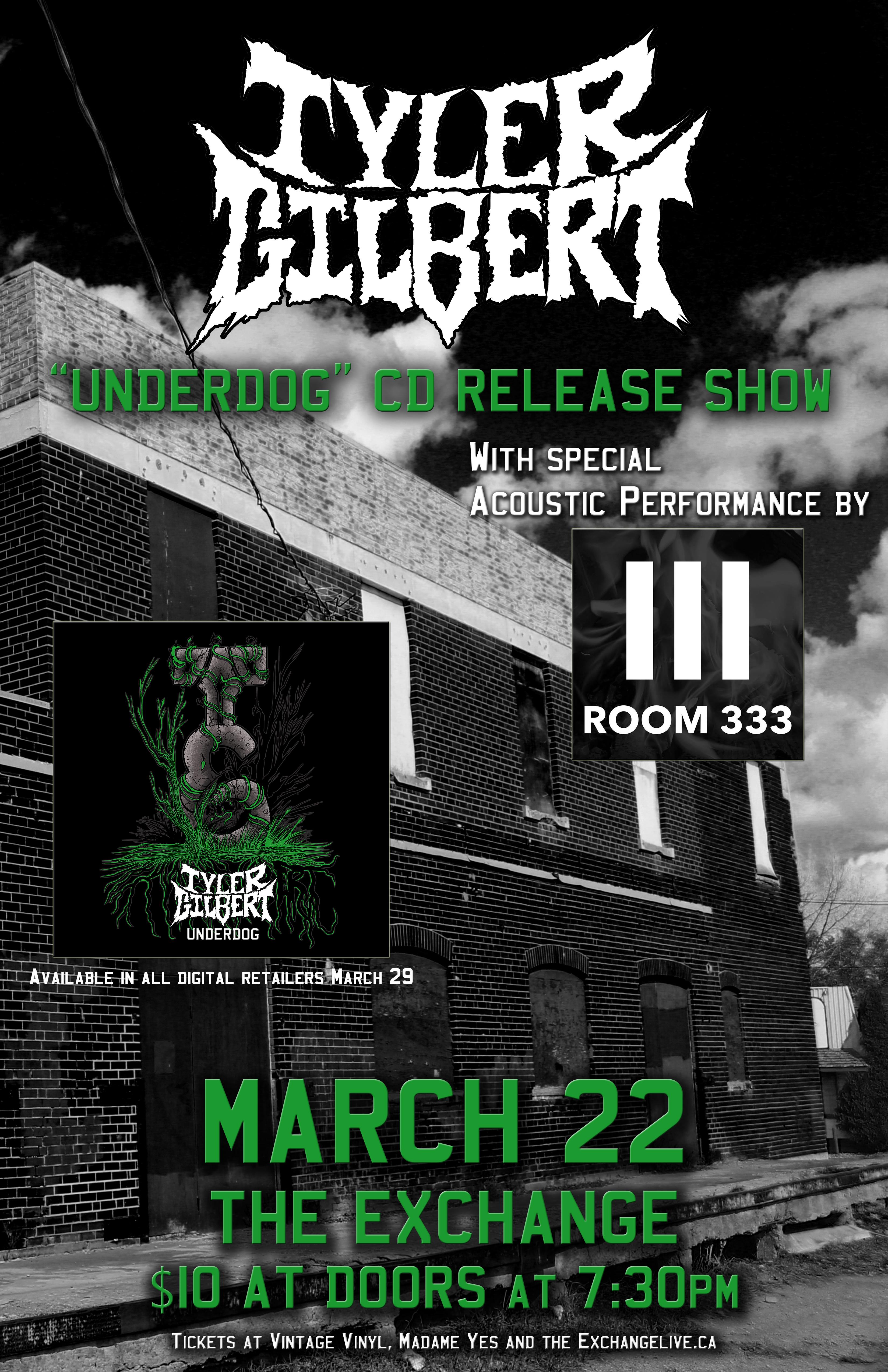 Tyler Gilbert Underdog CD Release Show - March 22