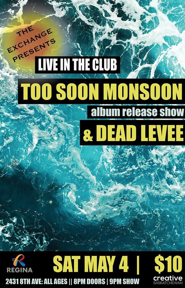CD RELEASE: Too Soon Monsoon w/ Dead Levee + Dagan Harding Band - Image 1
