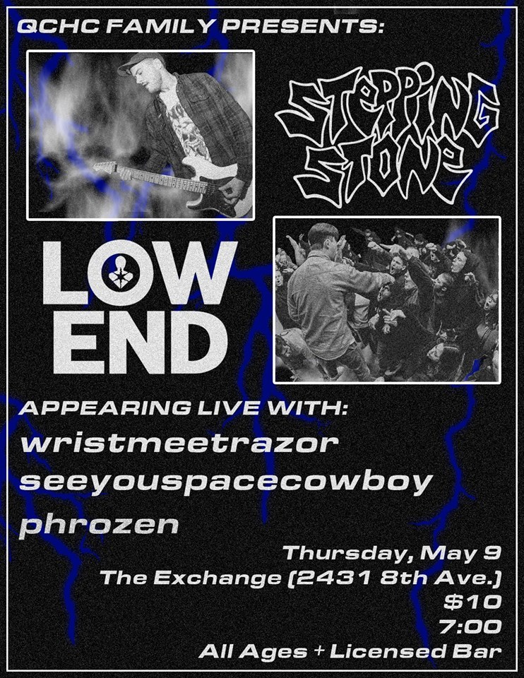 Stepping Stone, Low End, Wristmeetrazor, See You Space Cowboy & Phrozen - Image 1