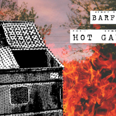 Barf Scabs - Hot Garbage Art Show