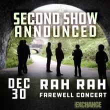 Rah Rah has added a second show on December 30th with Natural Sympathies and MechaDroid - tickets available online now theExchnageLive.ca @rahrahband @naturalsympathies #mechadroid #yqr #yqrevents #seeyqr #yqrwd