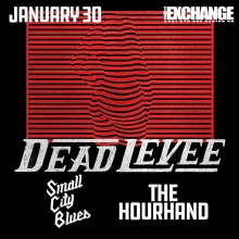 Thursday! @deadlevee @smallcityblues @thehourhandofficial advance tickets @vintagevinylsk or online at theExchangeLive.ca #yqrevents #seeyqr #yqrwd #theexchangelive